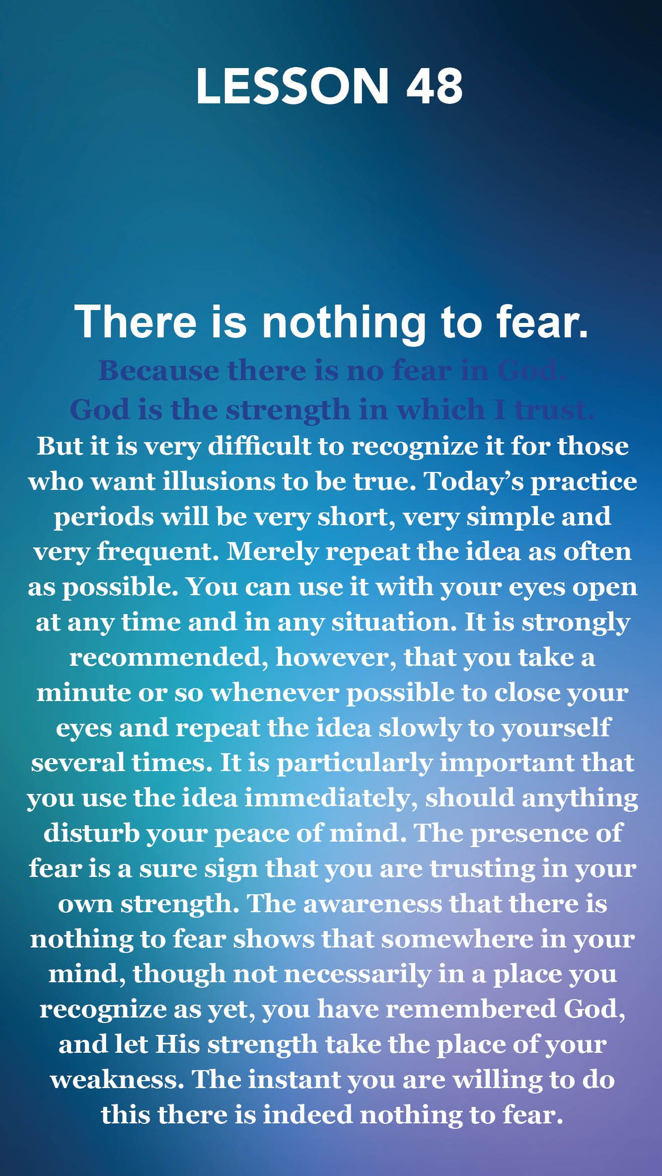 A Course In Miracles Lesson 48 There Is Nothing To Fear Acim