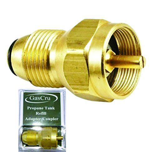 Gascru Propane Refill Adapter Safest Tank Fill Attachment This Brass Regulator Valve Accessory Fits All 1 Lb Cylinder T Propane Propane Heater Propane Tank