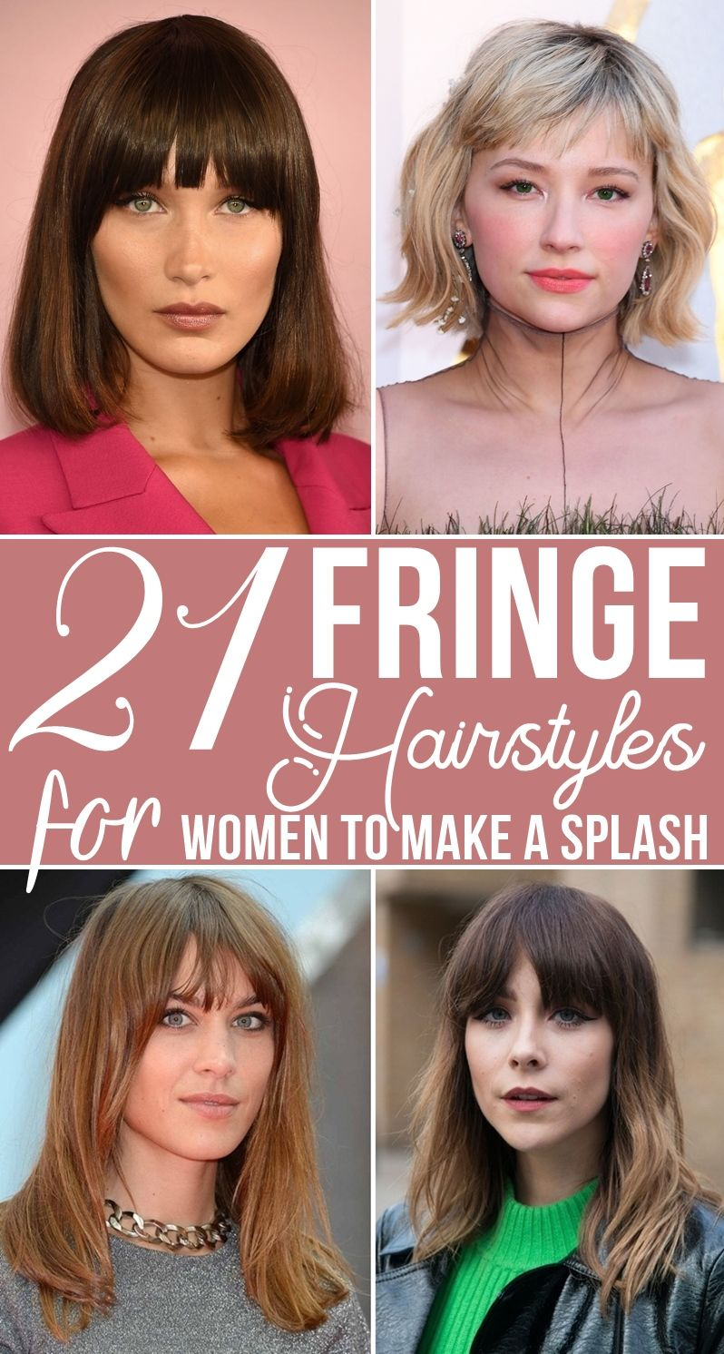 21 Fringe Hairstyles For Women To Make A Splash Diamond Face Shape Hairstyles Oval Face Hairstyles Oval Face Haircuts