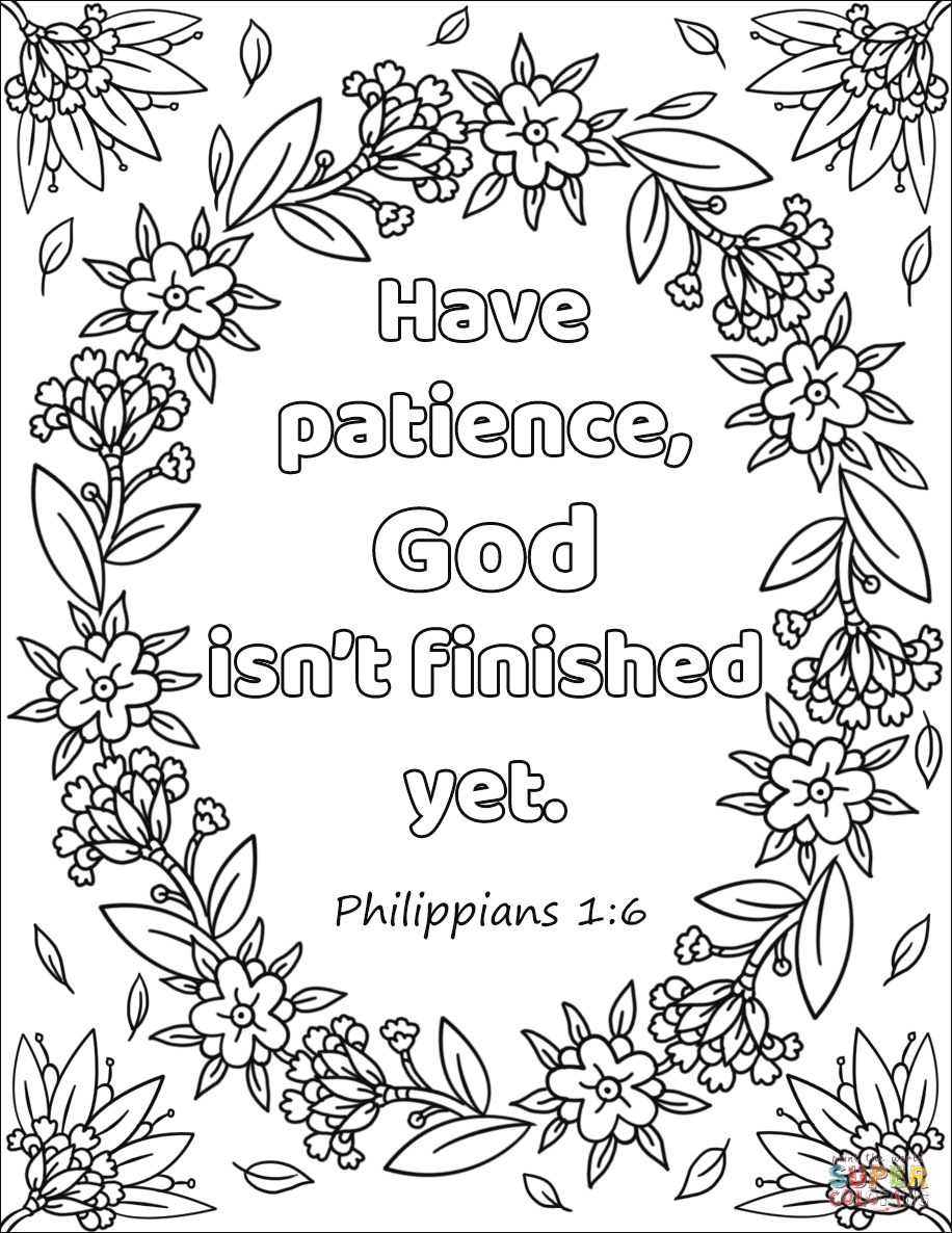 Have Patience, God isn't Finished Yet coloring page from