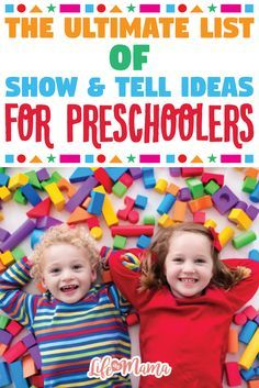 The Ultimate List Of Show Tell Ideas For Preschoolers Preschool