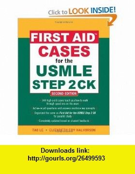 First Aid Cases For The Usmle Step 2 Ck Second Edition First Aid