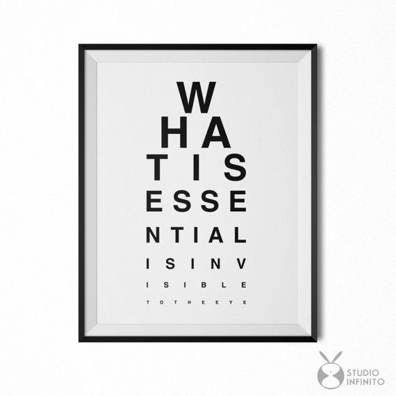 What Is Essential Is Invisible To The Eye Little Prince Quote Little