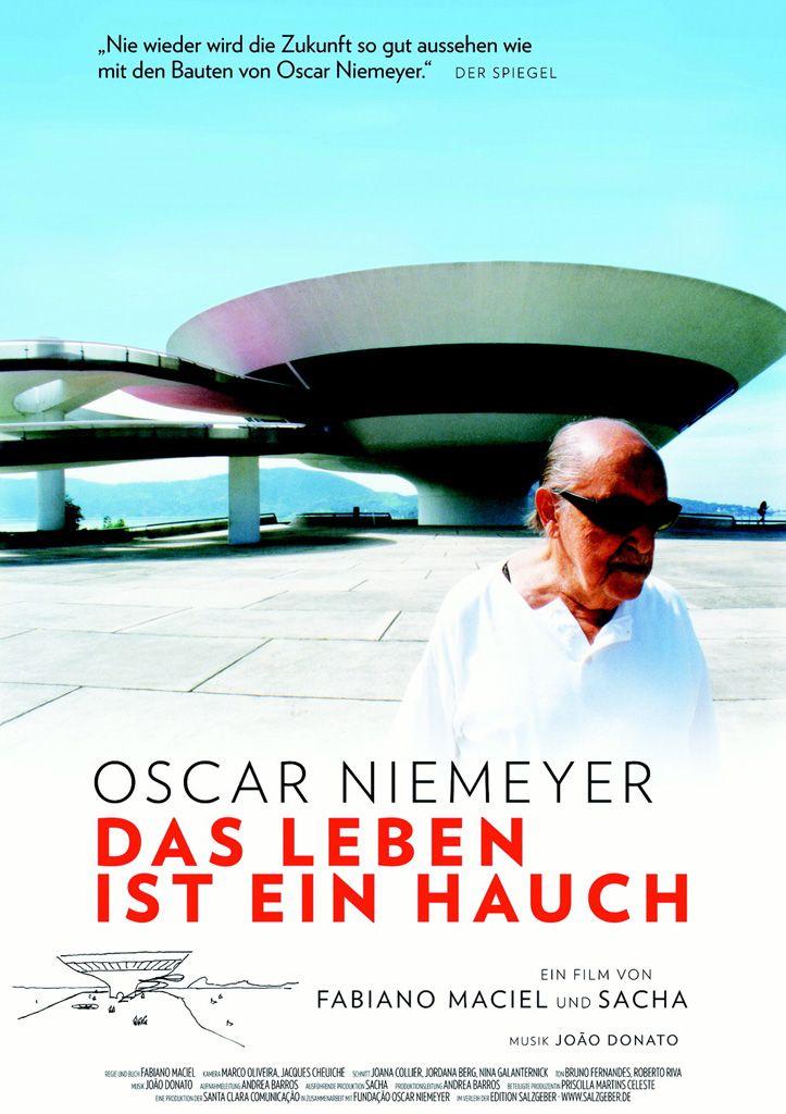 OSCAR NIEMEYER – DAS LEBEN IST EIN HAUCH [Architektur-Filmtipp auf Architektur-studieren.info]