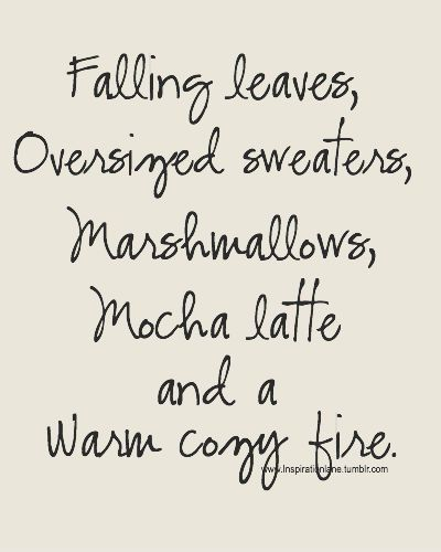 Autumn Falling leaves, oversized sweaters, marshmellows