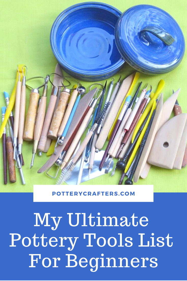 Pottery Tool Guide List - Pottery Crafters