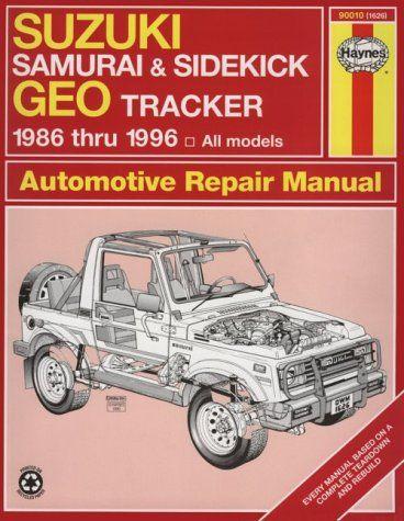 suzuki samurai sidekick geo tracker 1986 thru 1996 all models rh pinterest com 1997 Suzuki Sidekick 1996 suzuki sidekick owners manual 1991