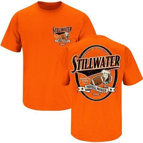 Oklahoma State Cowboys Fans. Stillwater Drinking Town Orange T-Shirt (S-3X)