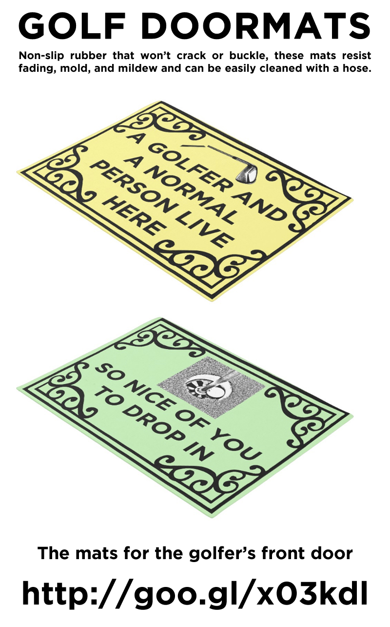 Golf Doormats For The Discerning! http://www.zazzle.com/collections/golf-119196712682092456 #golf #home #doormat #humor #humour