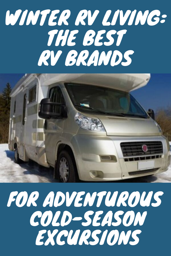 Best Insulated Rv Brand
