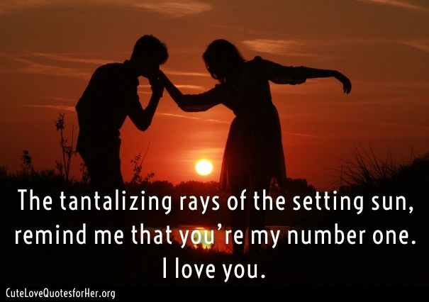 Good Evening Love Quotes Cute Love Quotes For Her Love Quotes