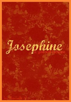 Josephine: God will increase