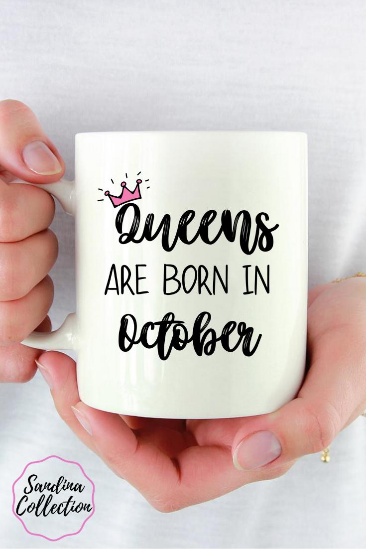 October Birthday Gift For Her, Queens Are Born In October