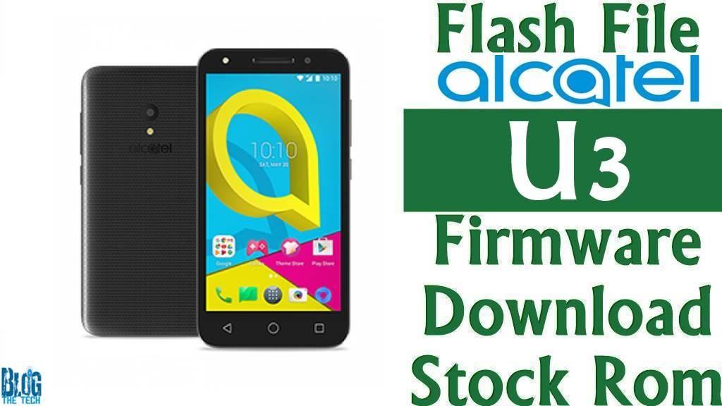 Flash File] Alcatel U3 4055J Firmware Download [Stock Rom