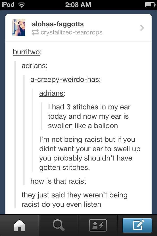 I'm not being racist...