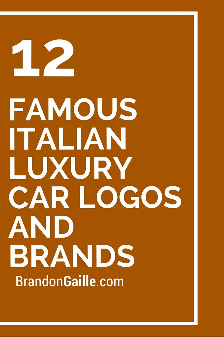12 Famous Italian Luxury Car Logos And Brands Business Pinterest