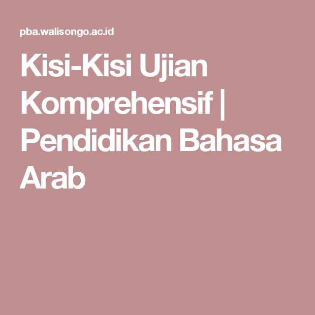 Kisi Kisi Ujian Komprehensif Pendidikan Bahasa Arab Kisi Kisi