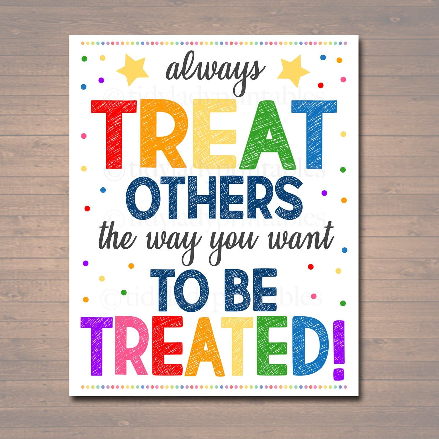 Printable Treat Others The Way You Want To Be Treated Sign Instant Download Printable Classroom Decor Teacher Counselor Kindness Poster Printable Classroom Decor Classroom Printables Classroom Decor