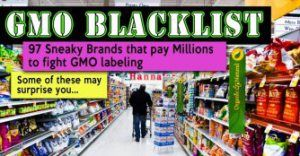 Blacklisted: GMO Supporting Food Companies toAvoid