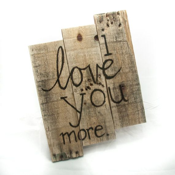 Love Decor Signs Magnificent I Love You More Gift For Her Anniversary Gift Gift For Women Love Decorating Design