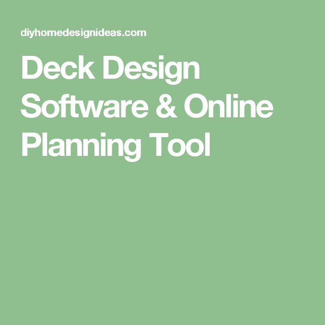 Deck Design Software & Online Planning Tool (With Images