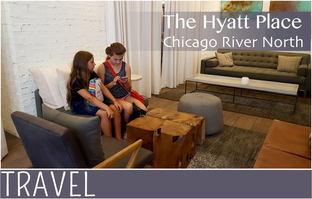 Family Travel Hyatt Place Chicago River North Review Photo