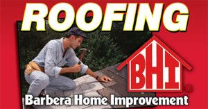 Barbera Home Improvement - Full Service Roofing Contractor • Roof Installation • Roof Restoration • Roof Repair Service • Gutter Guards • Vinyl Siding • Windows