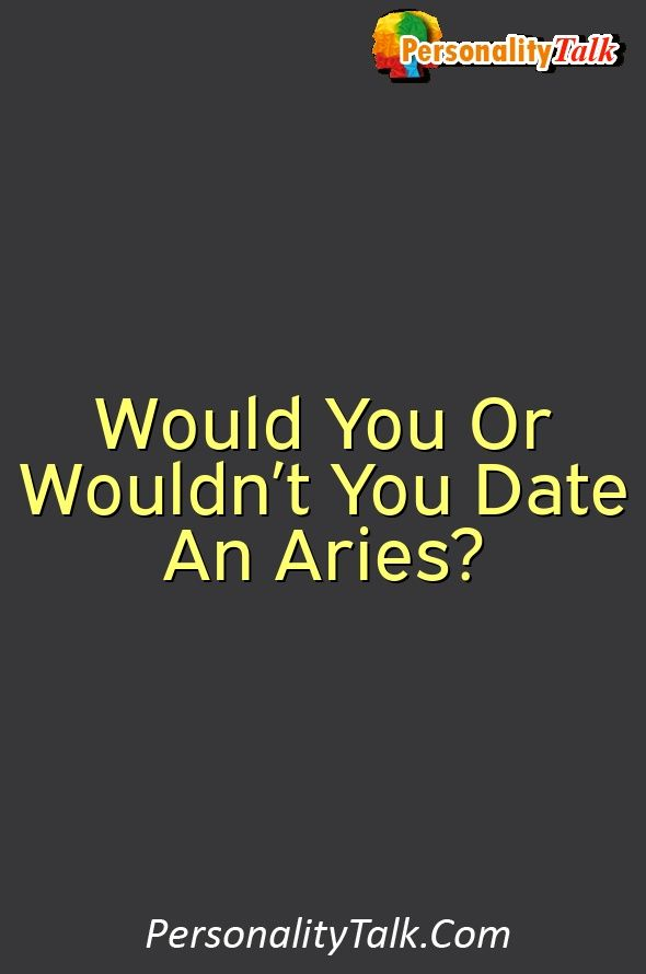 Aries zodiac dating