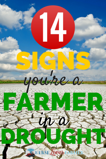 14 Signs You're a Farmer in a Drought #drought15 #farm365