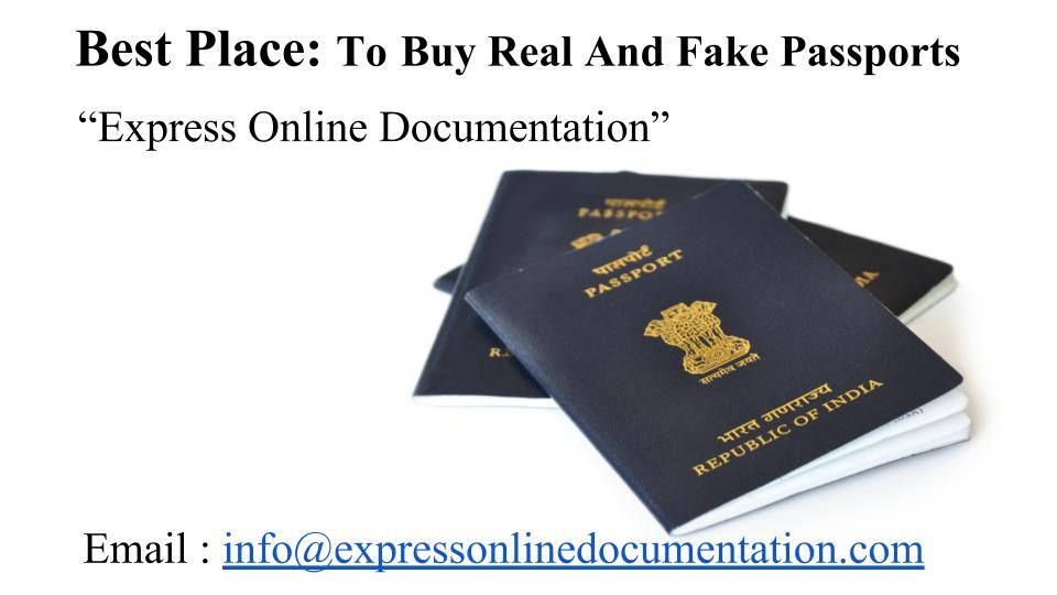 Buy Real And Fake Passports At An Affordable Price Passport