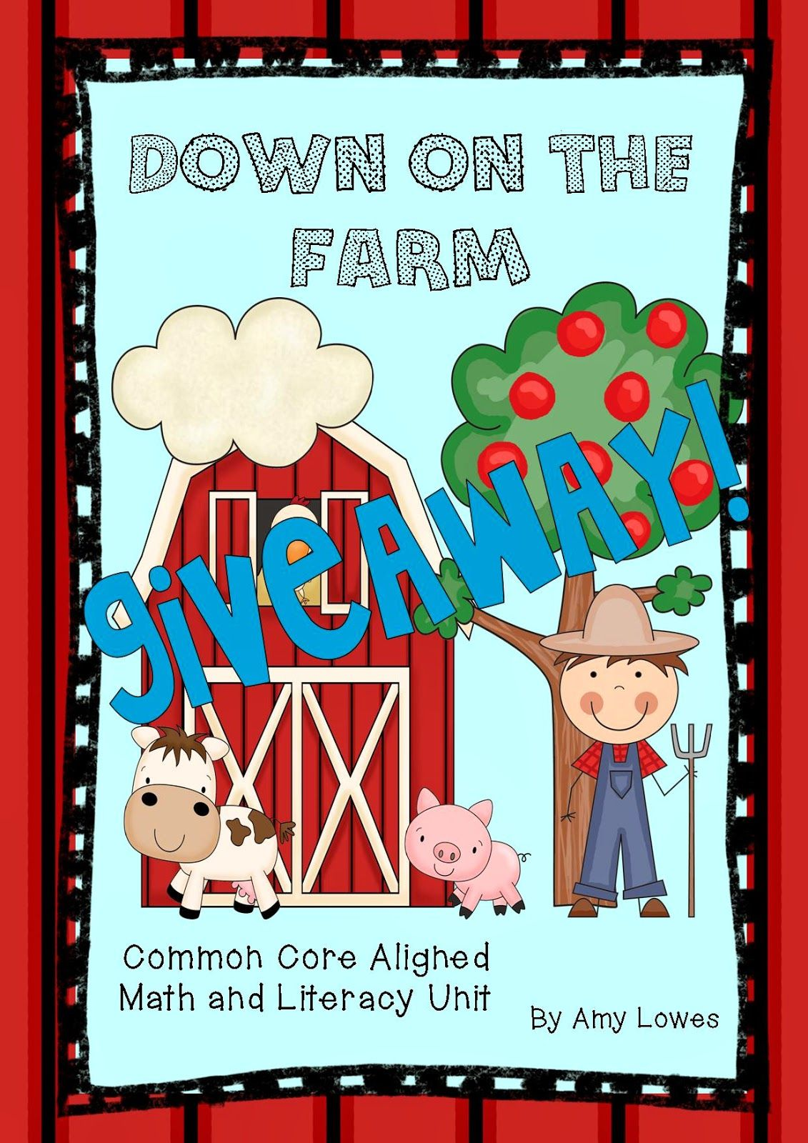 Down on the Farm Math and Literacy Unit GIVEAWAY! This unit is newly ...