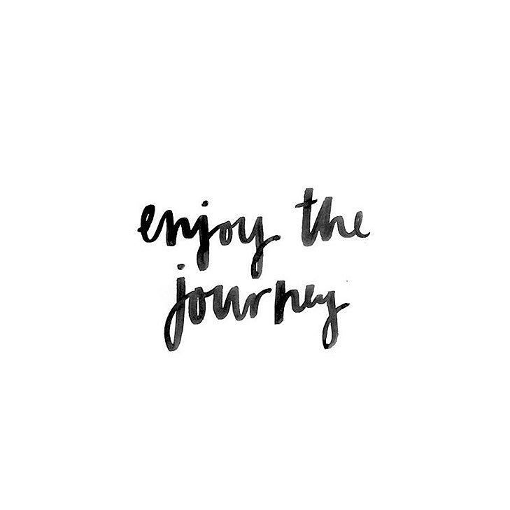 #Quote Enjoy The Journey Whether You Are Physically