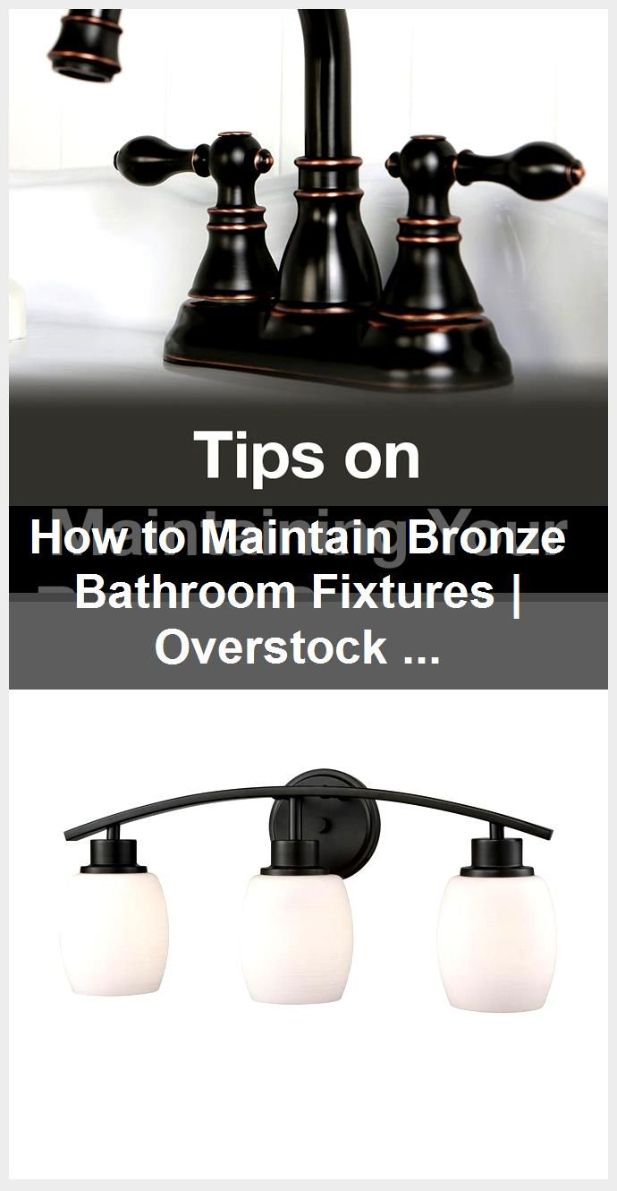 Photo of How to Maintain Bronze Bathroom Fixtures | Overstock.com,  #Bathroom #Bronze #Fixtures #Maint…