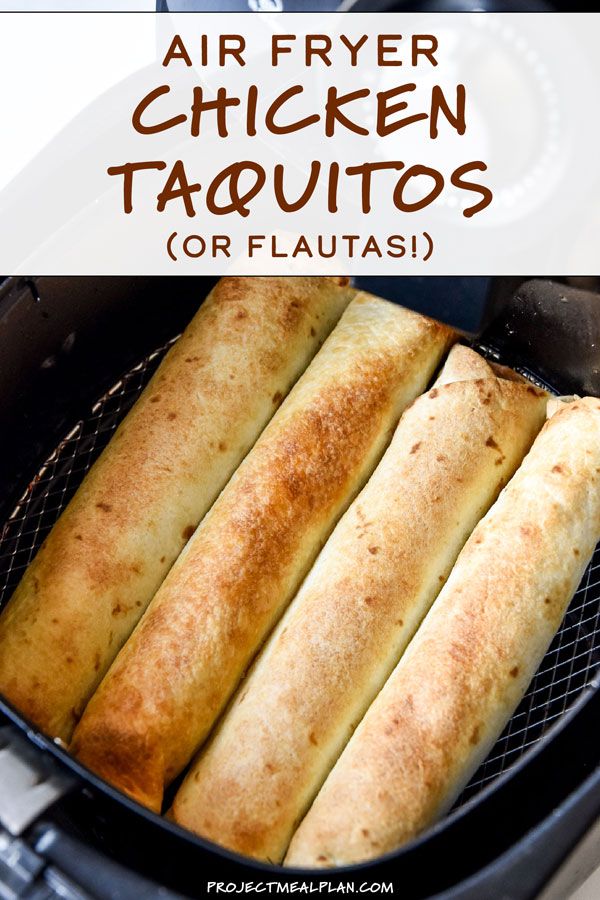 Air Fryer Chicken Taquitos (or Flautas!) - Project Meal Plan