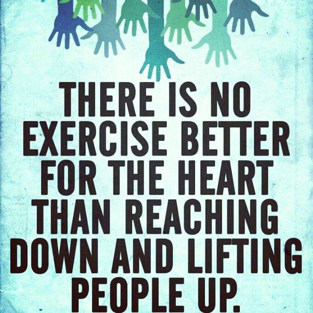 Jewish Quote Of The Day There Is No Better Exercise For: Inspirational Quote. Help Others To Help Yourself. Lift Up