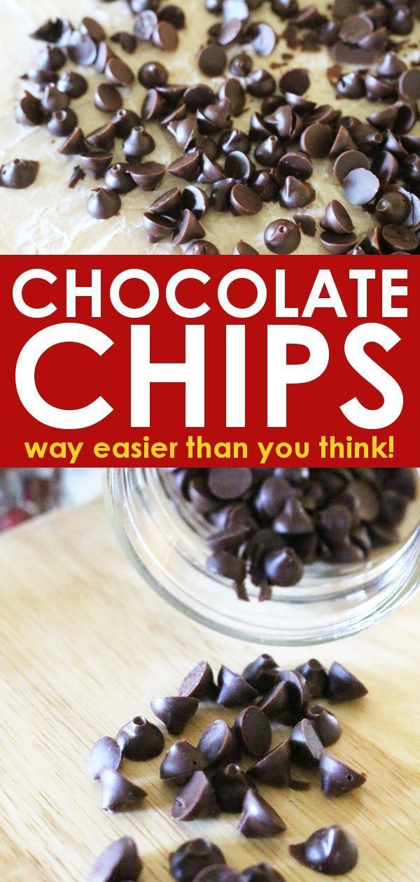 Make Your Own Chocolate Chips – Can be Organic & All Natural!
