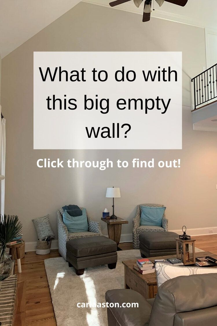 3 Design Solutions For That Big Empty Wall Designed In 2020 Big Wall Decor Tall Wall Decor Large Wall Space