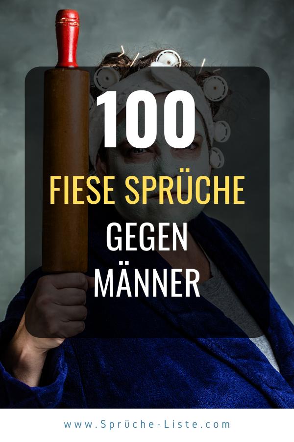 100 Fiese Sprüche gegen Männer   Fiese sprüche, Sprüche