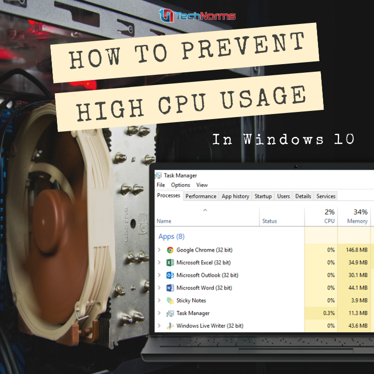 How To Prevent High Cpu Usage In Windows 10 Windows 10 10 Things Microsoft Support