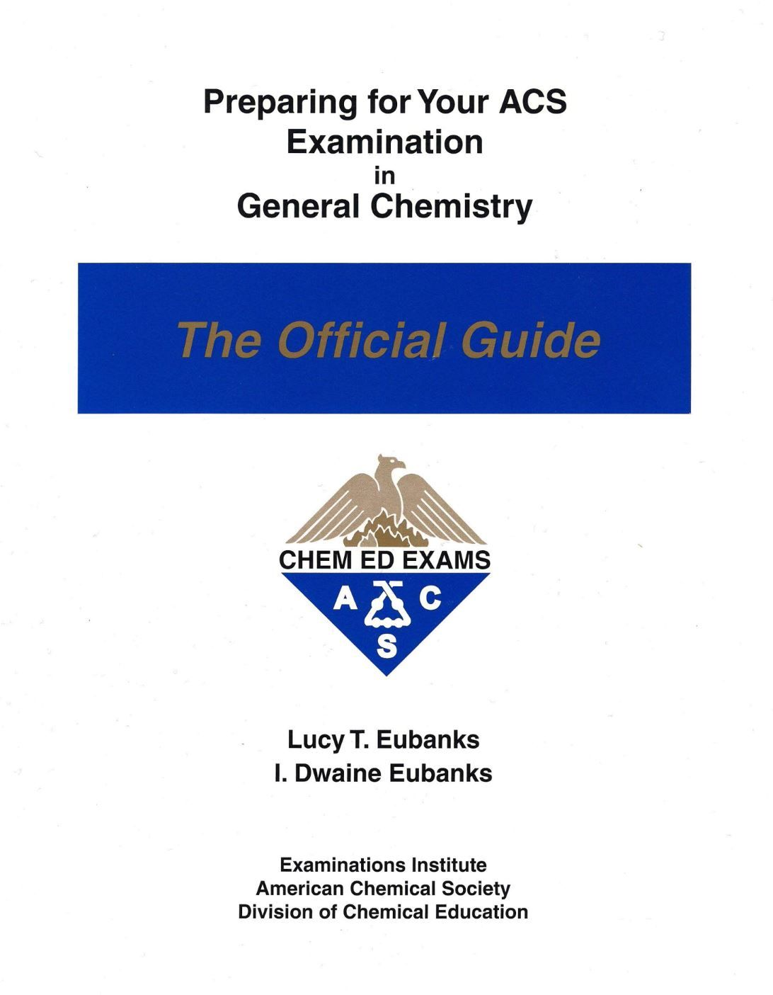 Preparing For Your Acs Examination In General Chemistry Official Guide By American Chemical Society College Textbook Chemistry Chemical Education