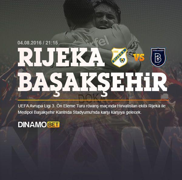 Basaksehir Uefa Avrupa Ligi 3 On Eleme Turu Rovansinda Bugun Deplasmanda Hirvatistan In Rijeka Takimiyla Karsilasacak En Yuksek Oranlar Di Hirvatistan Avrupa