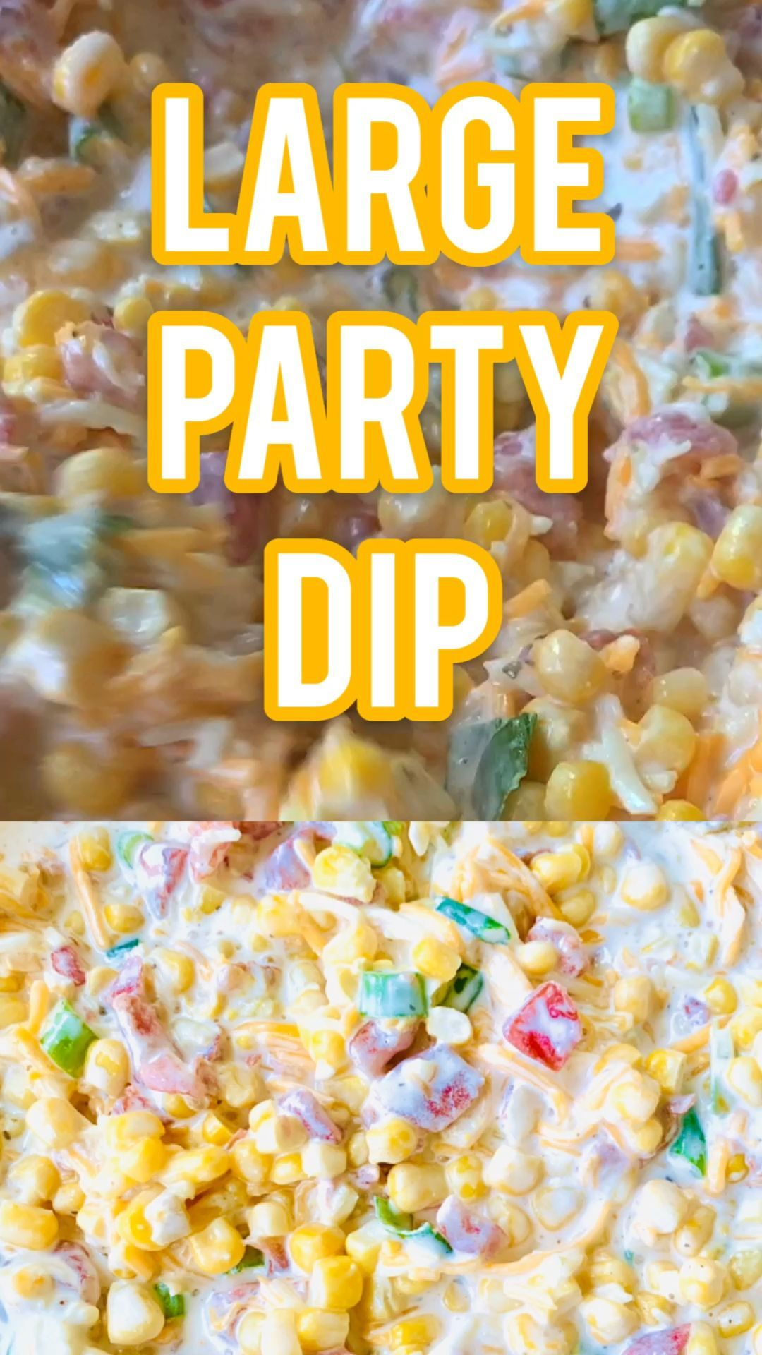 Fiesta Corn Dip With Rotel And Sour Cream Is A Delicious Large Party Dip Where You And Your Party Guests Wi In 2020 Dip Recipes Easy Corn Dip Recipes Cold Dip Recipes