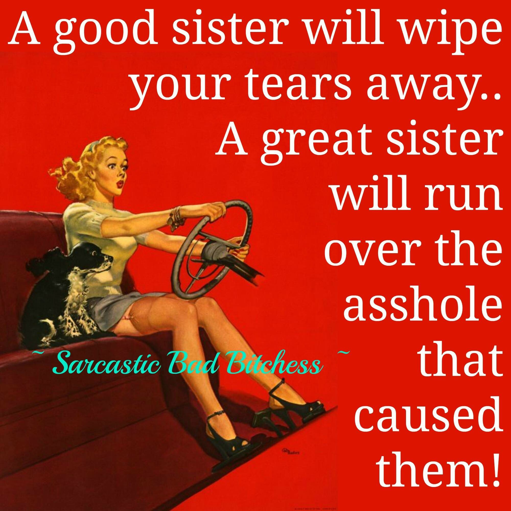 A Great Sis Sisters Funny Sister Quotes Funny Sister In Law Quotes