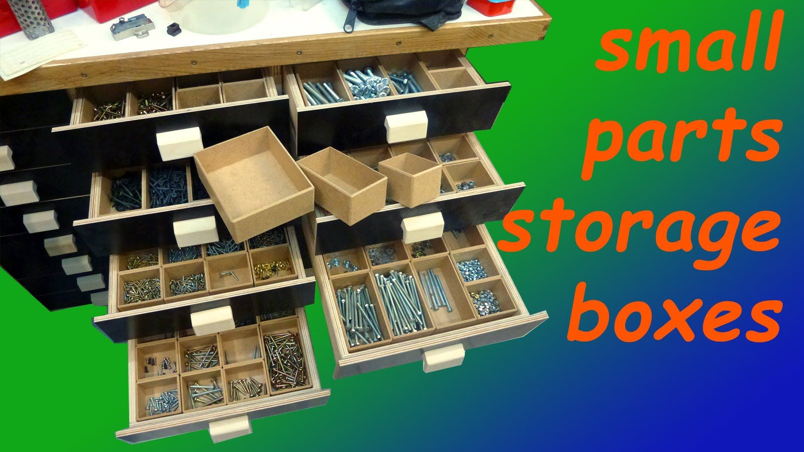 Small parts storage boxes now thatus a lot of work taller de