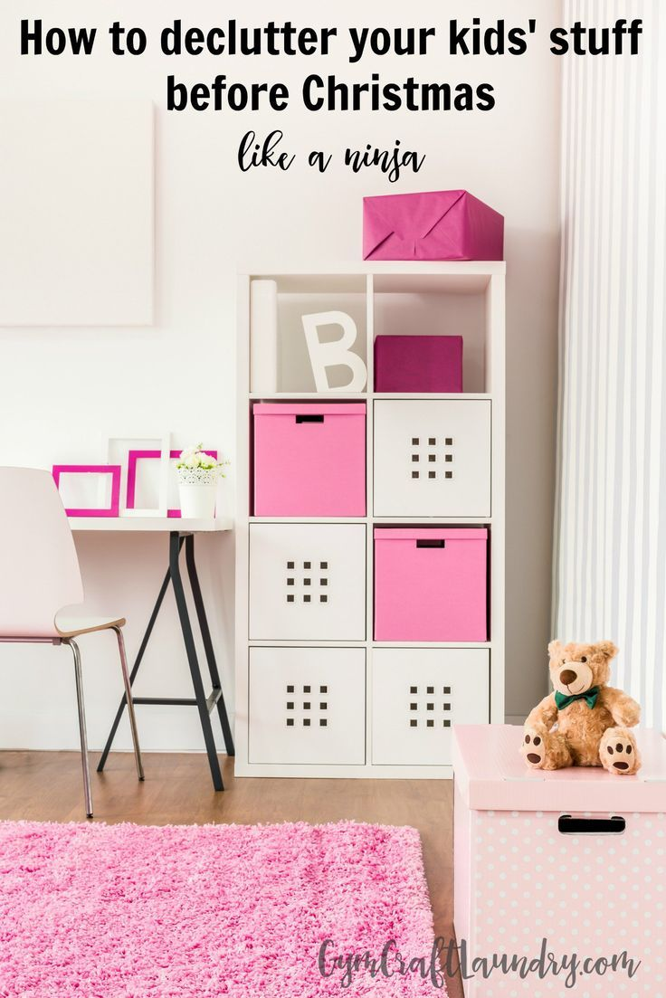 How To Declutter And Organize Your Kid S Stuff Before Christmas Like A Ninja Kids Bedroom Storage Kids Room Organization Kid Room Decor