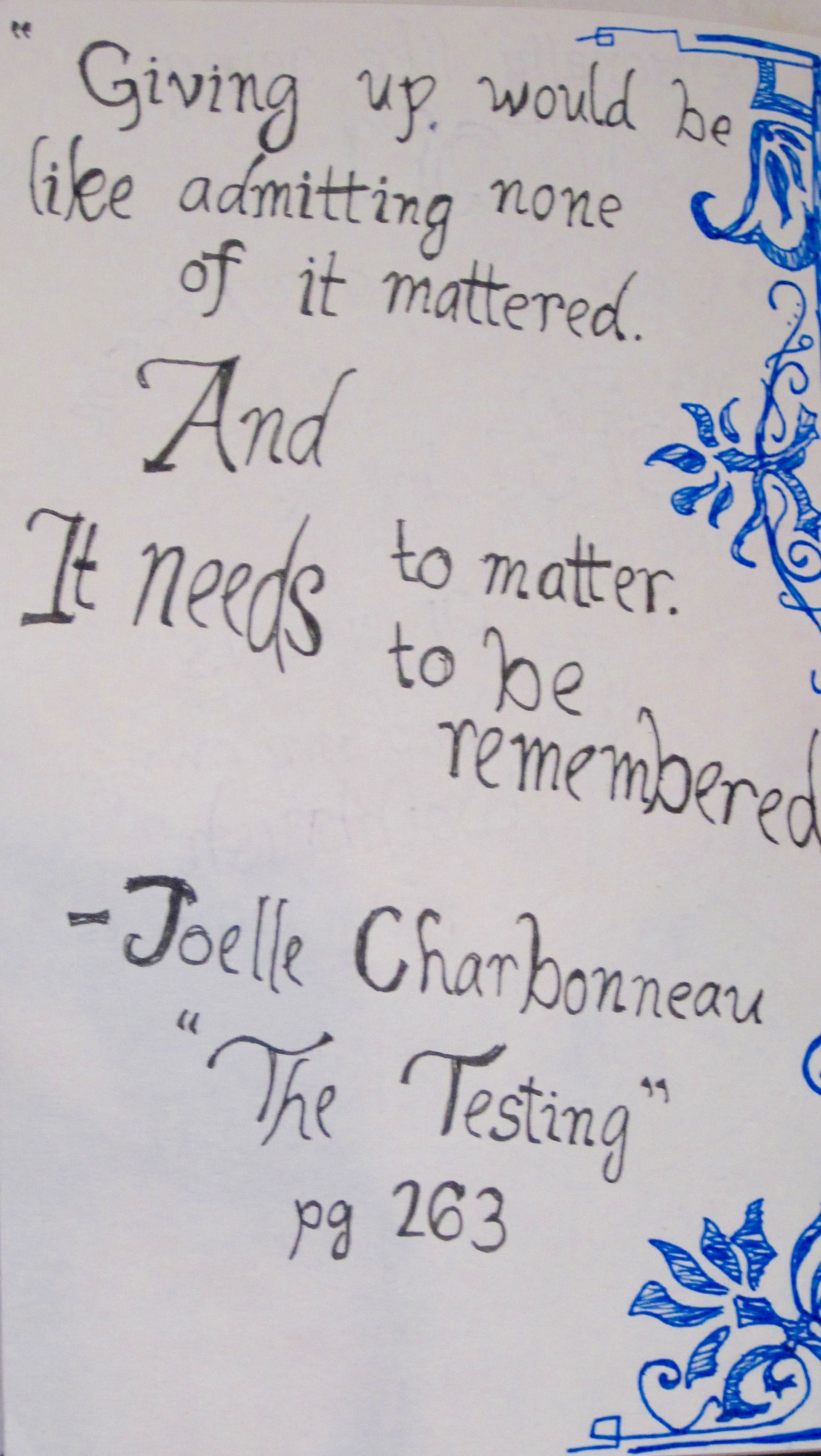 Joelle Charbonneau The Testing Quote My Art Journal Life Quotes