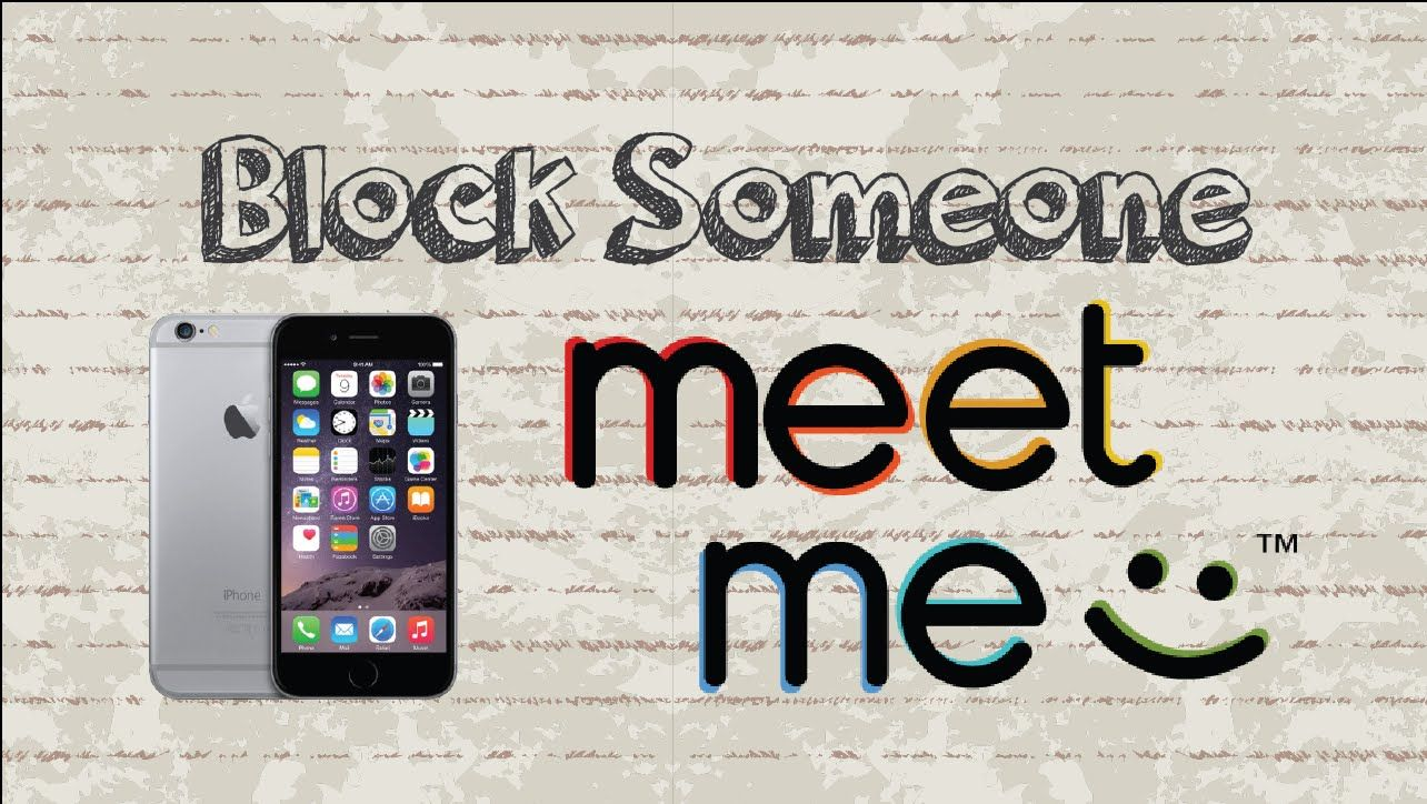 How To Block Someone On Meetme Mobile App Android Iphone