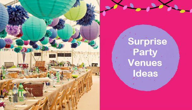 Surprise Party Venues Choose from wwwvenuelookcom Party Venues