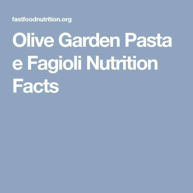 Olive Garden Pasta E Fagioli Nutrition Facts Pasta E Fagioli