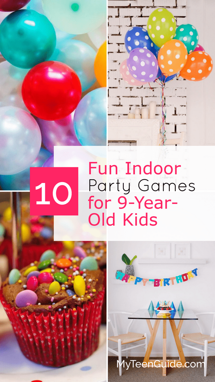Indoor Party Games For Age 9 - My Kids Guide | Birthday ...